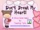 Valentine Activity:  Don&#039;t Break My Heart!