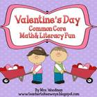 Valentine Common Core Math & Literacy Activity Pack