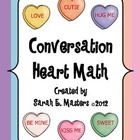 Valentine Conversation Heart Math - Candy Heart Math Activ