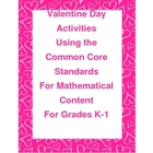 Valentine Day Activity - Common Core  Math Standards For K-1