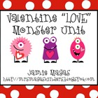 Valentine &quot;LOVE&quot; Monster Math &amp; Literacy