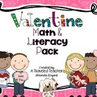 Valentine Math &amp; Literacy Pack