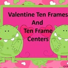 Valentine Monster Ten Frames and Ten Frame Centers
