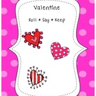 Valentine Roll Say Keep with Sight Words and cvce words