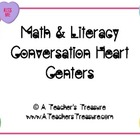 Valentines' Conversation Hearts Math & Literacy Fun