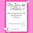 Valentine&#039;s Day 6-12 Spanish Activities/ Dia de San Valentin