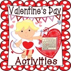Valentine's Day Activities Unit: Valentine Activities, Cen