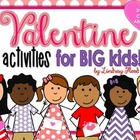 Valentine's Day Activities for BIG KIDS! {CCSS 3rd-5th Grade}