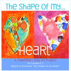 Valentine&#039;s Day Art Lesson: The Shape of My Heart