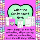 Valentine's Day Candy Heart Math- Activities and Printables