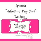 Valentine's Day Card Making in Spanish