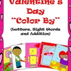 Valentine's Day Color by Letters, Sight Words and Addition