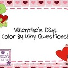 Valentine&#039;s Day Color by WHY Questions!