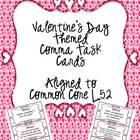 Valentine's Day Comma Task Cards {Aligned to Common Core L.5.2}
