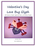 Valentine's Day Craft Bug Glyph for Art, Math and Writing