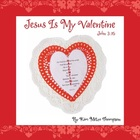 Valentine&#039;s Day Craft: Jesus is my Valentine John 3:16
