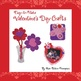 Valentine's Day Crafts that are easy-to-make!