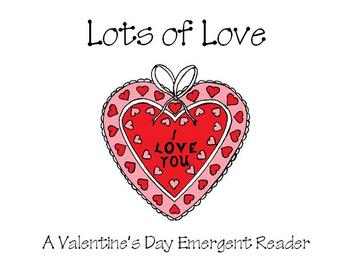 Valentine's Day Emergent Reader - Lots of Love