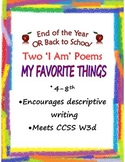 'I Am' Poem for Back to School: Favorite Things 4-8, CCSS W3d