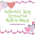 Valentine's Day Interactive Bulletin Board