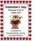 Valentine's Day ~ Jumbo Preschool and Pre-K Unit
