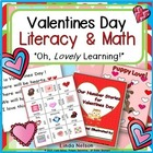 Valentines Day Literacy &amp; Math: Oh, Lovely Learning!