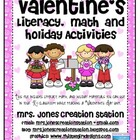 Valentine's Day Literacy, Math and Holiday Activities