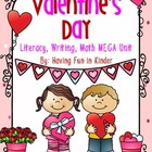 Valentine's Day Literacy, Math, and Writing MEGA Unit