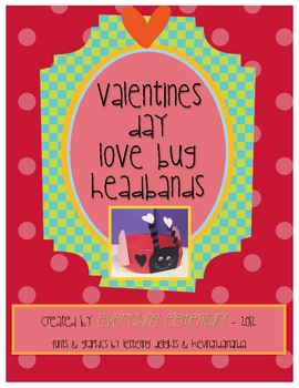Valentine's Day Love Bug Headband Craft
