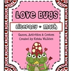 Valentine&#039;s Day Love Bug Literacy and Math Unit