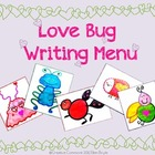 Valentine&#039;s Day Love Bug Writing Menu