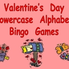 Valentine's Day Lowercase Alphabet Bingo- Preschool or Kin