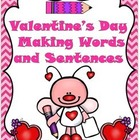 Valentine's Day Making Words and Sentences: Grade 1-2