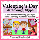 Valentine's Day Math Goofy Glyph (5th Grade Common Core)