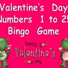 Valentines Day Numbers 1-25 Bingo Game-  Kindergarten