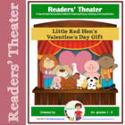 Valentine&#039;s Day Readers&#039; Theater: Little Red Hen&#039;s Valenti