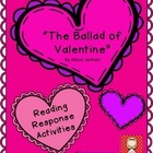 Valentine's Day Reading Response Tasks - The Ballad of Valentine