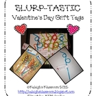 Valentine&#039;s Day SLURP-TASTIC Gift Tags