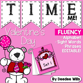 Valentine's Day Time Me!   Fluency Station-Editable
