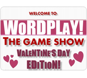 Valentine's Day Wordplay! Game Show