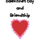 Valentine&#039;s Day and Friendship