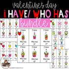 Valentines I have, Who Has: 1-100, ABC's, Sight Words, +&-