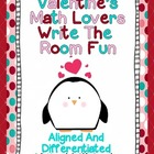 Valentine&#039;s Math Lovers Write The Room-Differentiated and Aligned