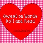 Valentine's Roll and Read  (Sweet on Words)