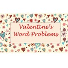 Valentine's Word Problems