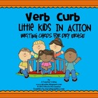 Verb Curb-Little Kids In Action-Writing Cards For Dry Erase k-1