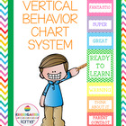 Vertical Behavior Chart System- Chevron