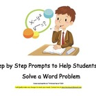 Very Helpful! Step by Step Prompts to Solving Word Problems