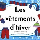 Vtements dhiver / French winter clothes (getting dressed)