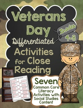 Veterans Day Differentiated Activities for Close Reading Grades 4-8 ~ No Prep